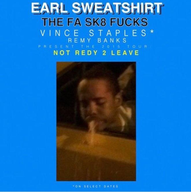 Earl sweatshirt redy 2 leave tour