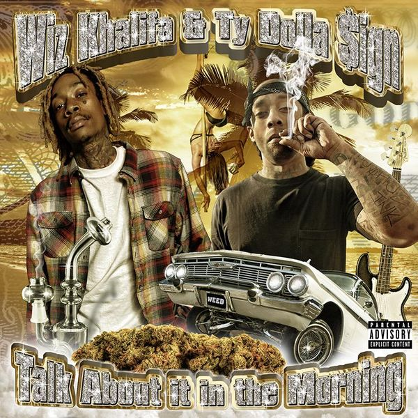 Wiz Khalifa & Ty Dolla $ign's 'Talk About It In The Morning' Cover