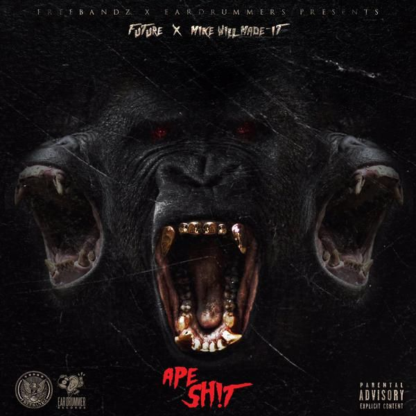 Future & Mike Will Made It's 'Ape Shit' Mixtape Cover