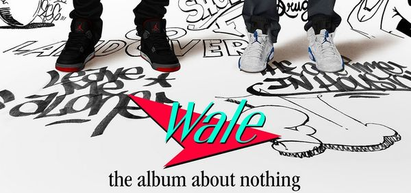 Wale's 'The Album About Nothing' Projected To Debut Number 1