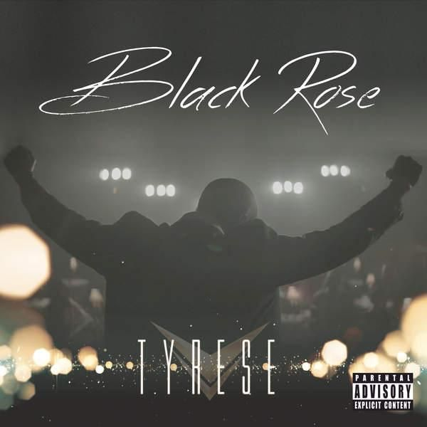 Tyrese's 'Black Rose' Cover & Track List