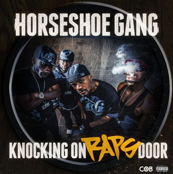 Horseshoe G.A.N.G's 'Knocking On Raps Door' Tracklist