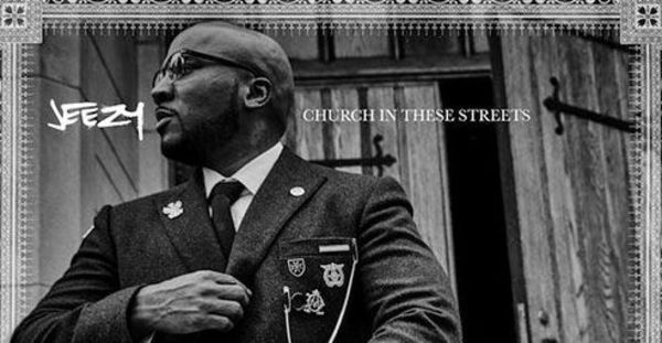 Young Jeezy's 'Church In These Streets' Album Cover