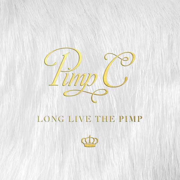 Pimp C's 'Long Live The Pimp' Cover & Track Listing