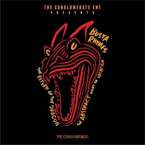 Stream Busta Rhymes' 'The Return Of The Dragon'