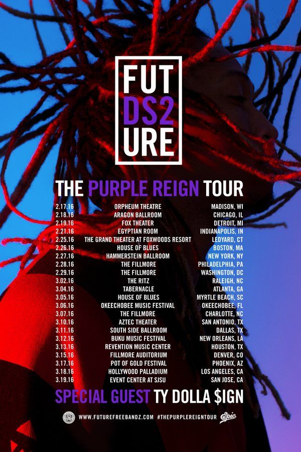 Future & Ty Dolla $ign's 'Purple Reign' Tour Dates