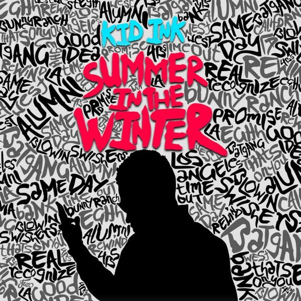 Stream Kid Ink's 'Summer In The Winter'
