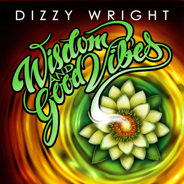 Dizzy Wright Releasing 'Wisdom & Good Vibes EP' In February