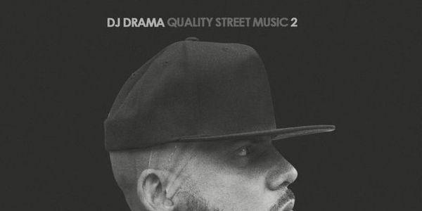 Quality Street Music 2 Intro DJ Drama Featuring Lil Wayne