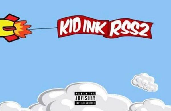 Kid Ink's Mixtape 'RSS2' Is Coming Soon