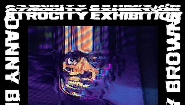 Danny Brown Just Dropped 'Atrocity Exhibition' Early