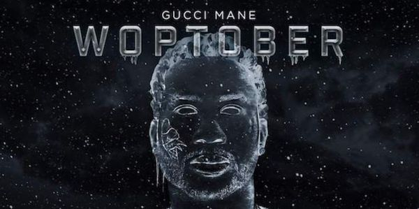 Gucci Mane Drops 'Woptober' Early