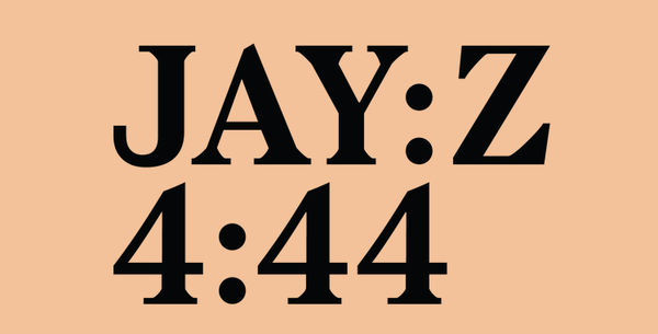 "Stream Jay-Z's Long Awaited New Album ""4:44"""