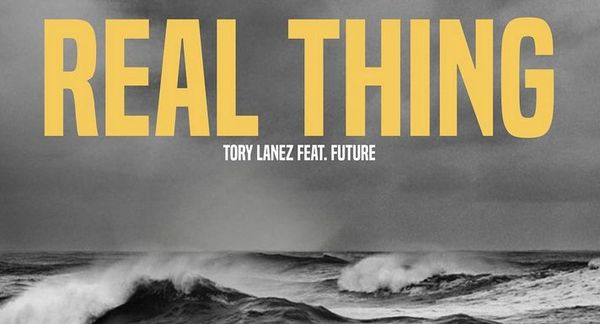 """Tory Lanez Drops """"Real Thing"""" Ft Future"""
