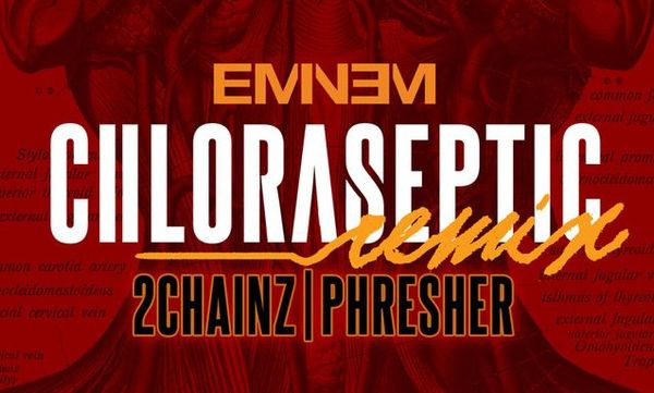 "Eminem Adds 2 Chainz To ""Chloraseptic"" Remix"