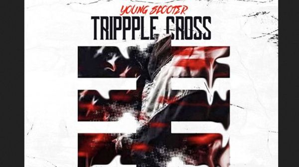 "Young Scooter Blesses The Streets With ""Trippple Cross"" Album"