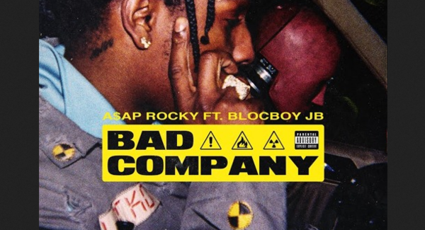 "A$AP Rocky & BlocBoy JB Provide ""Bad Company"""