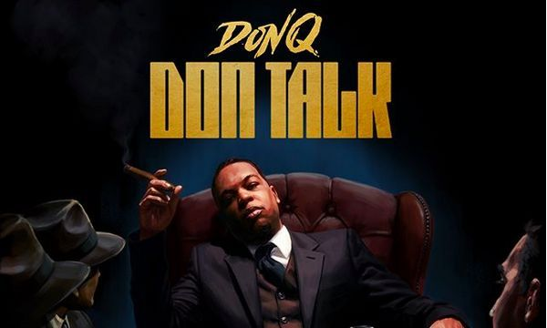 "Don Q Announces ""Don Talk"" Project; Reveals Tracklist"