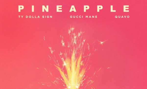 "Ty Dolla $ign, Gucci Mane & Quavo Cut It Up On ""Pineapple"""