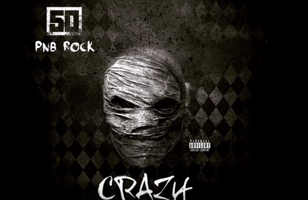 "50 Cent Links With PnB Rock On ""Crazy"""