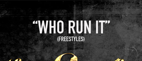 So, Who Run It? Listen To All Of The Freestyles