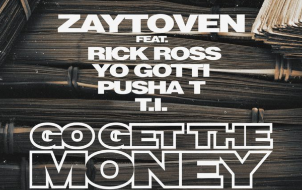 "Rick Ross, Yo Gotti, Pusha T & T.I. ""Go Get The Money"" For Zaytoven"