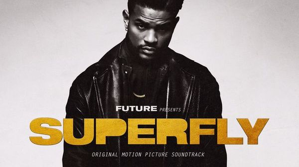 "Future Presents ""Superfly"" Soundtrack Featuring Lil Wayne, Young Thug & More"