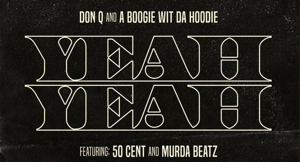 "50 Cent Joins Don Q & A Boogie Wit Da Hoodie For ""Yeah Yeah"""
