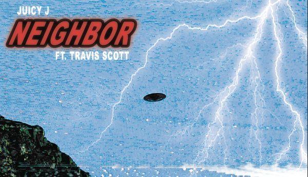"Travis Scott Is Juicy J's ""Neighbor"" On New Single"