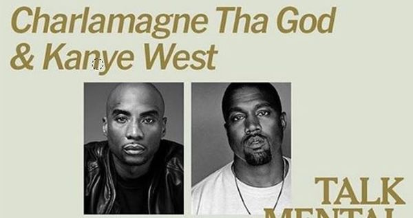 Charlamagne Cancels Mental Health Talk With Kanye Because He's Too Crazy