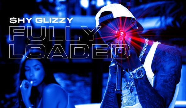"Shy Glizzy Is ""Fully Loaded"""