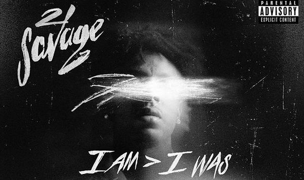 "21 Savage Knows Current Success Is All That Matters On ""I Am > I Was"""