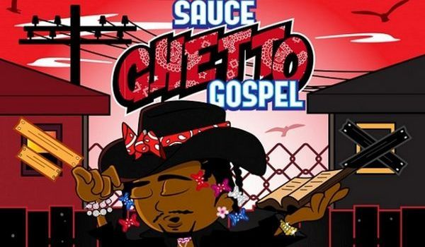 "Sauce Walka Explains The ""Sauce Ghetto Gospel"" - Listen Now"
