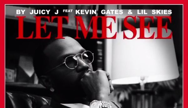 "Juicy J Enlists Kevin Gates & Lil Skies For ""Let Me See"""